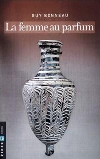 Guy_Bonneau_La femme au parfum_2017 2